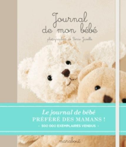 Cécile Beaucourt et Pierre Javelle - Journal de mon bébé.