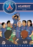 Cécile Beaucourt - PSG Academy Tome 2 : Rivalités.