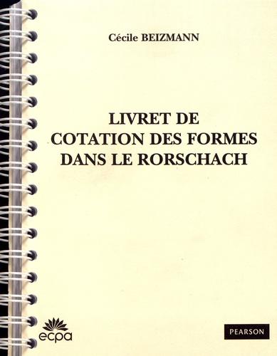Cécile Beizmann - Livret de cotation des formes dans le Rorschach.