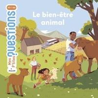 Cécile Benoist et Marie Spénale - Le bien-être animal.