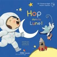 Cécile Bergame et Timothée Jolly - Hop, dans la Lune !. 1 CD audio