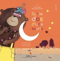 Cécile Bergame et Cécile Hudrisier - Les contes de la petite souris  : Sur le dos d'une souris. 1 CD audio