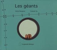 Cécile Bergame et Yolande Six - Les géants.