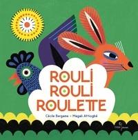 Cécile Bergame et Magali Attiogbé - Rouli, rouli, roulette.