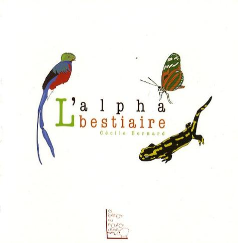 Cécile Bernard - L'alphabestiaire.