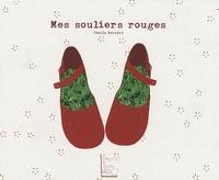 Cécile Bernard - Mes souliers rouges.