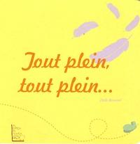 Cécile Bernard - Tout plein, tout plein....