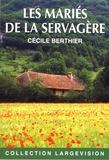 Cécile Berthier - Les mariés de la Servagère.