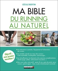 Ma bible du running au naturel - Cécile Bertin pdf epub