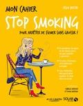 Cécile Bertin - Mon cahier stop smoking.