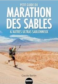 Histoiresdenlire.be Petit guide à l'usage du marathon des sables - & autres ultras sablonneux Image