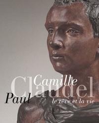 Histoiresdenlire.be Camille Claudel, Paul Claudel - Le rêve et la vie Image