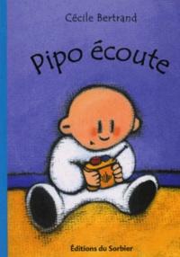 Cécile Bertrand - Pipo écoute.