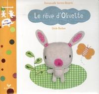 Cécile Bonbon et Emmanuelle Serrero-Després - Le rêve d'Olivette.