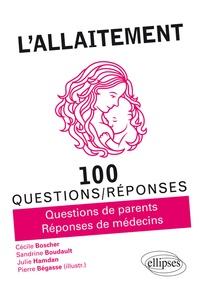 Cécile Boscher et Sandrine Boudault - L'allaitement.