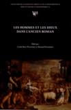 Cécile Bost-Pouderon et Bernard Pouderon - Les hommes et les dieux dans l'ancien roman - Actes du colloque de Tours, 22-24 octobre 2009.