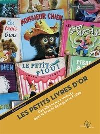 Les Petits Livres dor - Des albums pour enfants dans la France de la guerre froide.pdf