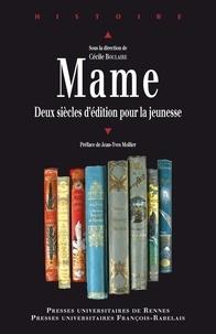 Cécile Boulaire - Mame - Deux siècles d'édition pour la jeunesse.