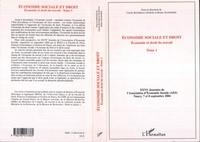 Cécile Bourreau-Dubois et Bruno Jeandidier - Economie sociale et droit - Tome 1, Economie et droit du travail.