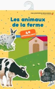 Cécile Boyer et Henri Galeron - Les animaux de la ferme.
