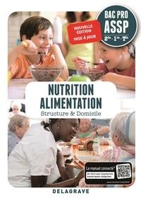 Cécile Brachet et Fabienne Darriné - Nutrition Alimentation 2de, 1re, Tle BAC Pro ASSP - Pochette élève.