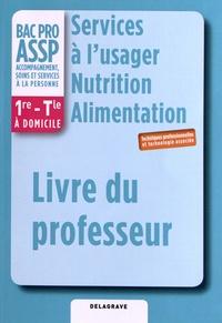Services à lusager Nutrition Alimentation 1e Term Bac Pro Assp - Livre du professeur.pdf