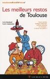 Cécile Brochard et Sophie Lamoureux - Les meilleurs restos de Toulouse.