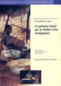 Cécile Broutin - De la pirogue au plat : le poisson fumé sur la Petite Côte sénégalaise.