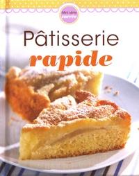 Cécile Cadène - Pâtisserie rapide.