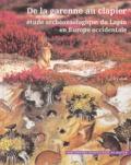 Cécile Callou - De la garenne au clapier : étude archéozoologique du lapin en Europe occidentale. 1 CD audio