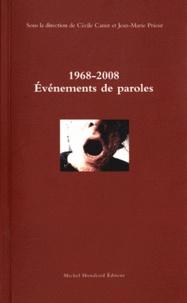 Cécile Canut et Jean-Marie Prieur - 1968-2008 Evénements de paroles.