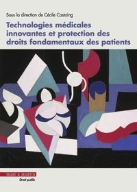 Cécile Castaing - Technologies médicales innovantes et protection des droits fondamentaux des patients.