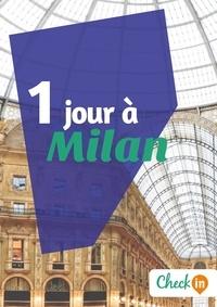 Cécile Cavaleri - 1 jour à Milan - Un guide touristique avec des cartes, des bons plans et les itinéraires indispensables.