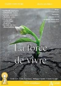 Cécile Cerf et Galia Ackerman - La force de vivre - Hugo, Les Contemplations ; Nietzsche, Le Gai Savoir ; Alexievitch, La Supplication.