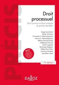 Cécile Chainais et Constantin Delicostopoulos - Droit processuel - 11e ed. - Droit commun et droit comparé du procès équitable.