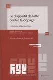 Cécile Chaussard et Thierry Chiron - Le dispositif de lutte contre le dopage - Evolutions et perspectives.
