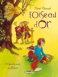 Cécile Chicault - L'Oiseau d'Or.