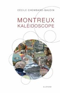 Cécile Chombard Gaudin - Montreux kaléidoscope.