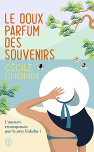 Cécile Chomin - Le doux parfum des souvenirs.