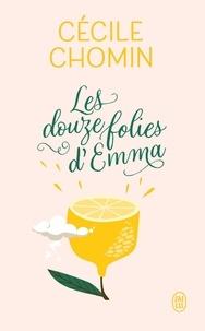 Cécile Chomin - Les douze folies d'Emma.