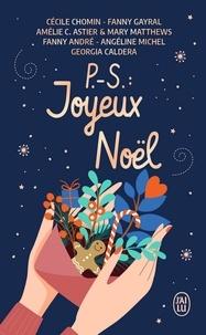 Cécile Chomin et Fanny Gayral - P.-S. : Joyeux Noël.
