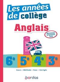 Cécile Clavilier et Julie Neveux-Mastrullo - Les années de collège anglais 6e, 5e, 4e, 3e.