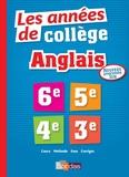 Cécile Clavilier et Julie Neveux-Mastrullo - Les années de collège Anglais - 6e-5e-4e-3e.