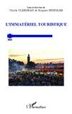 Cécile Clergeau et Jacques Spindler - L'immatériel touristique.