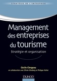 Cécile Clergeau et Olivier Glasberg - Management des entreprises du tourisme - Stratégie et organisation.