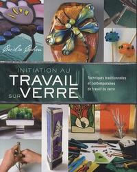 Feriasdhiver.fr Initiation au travail sur verre - Techniques traditionnelles et contemporaines de travail du verre Image