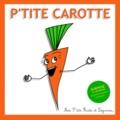 Cécile Cohen - P'tite carotte.