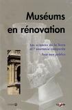 Cécile Colin-Fromont et Jean-Louis Lacroix - Muséums en rénovation - Les sciences de la Terre et de l'anatomie comparée face aux publics.
