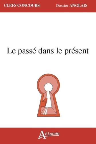Le passé dans le présent