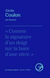 Cécile Coulon - Les ronces.